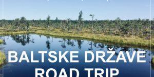 potopis | potovanje BALTSKE DRŽAVE – Estonija, Litva, Latvija, Poljska