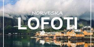 potopis | potovanje: LOFOTI, Norveška
