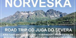 potopis | potovanje NORVEŠKA – road trip in divje kampiranje od juga do severa