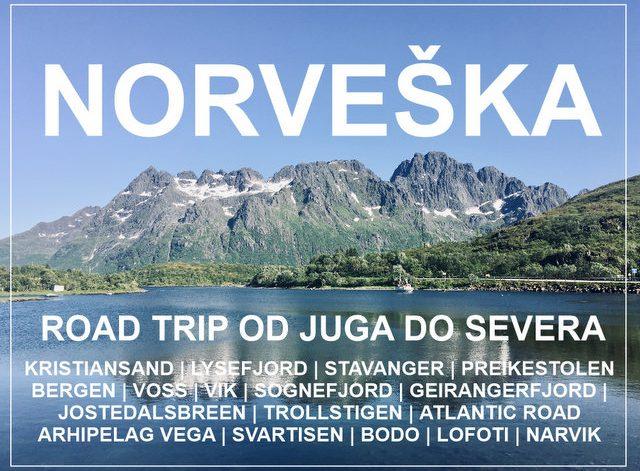 Potopis potovanje Norveska road trip od juga do severa