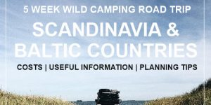 SCANDINAVIA & BALTIC COUNTRIES ROAD TRIP | useful information, planing tips and costs