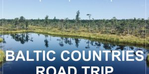 BALTIC COUNTRIES wild camping road trip | Estonia, Latvia, Lithuania, Poland