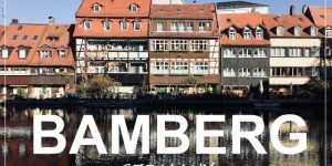 BAMBERG, Germany | weekend city trip
