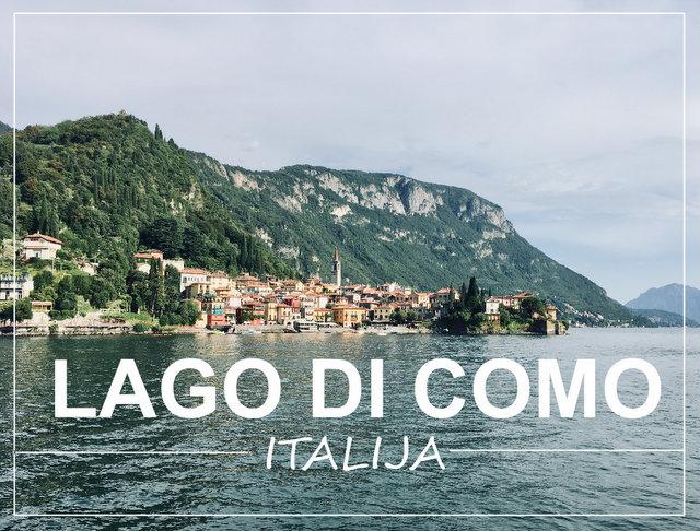 jezero LAgo di Como Italija kaj videti