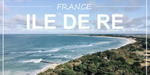 ILE DE RE, France | Atlantic coast holidays