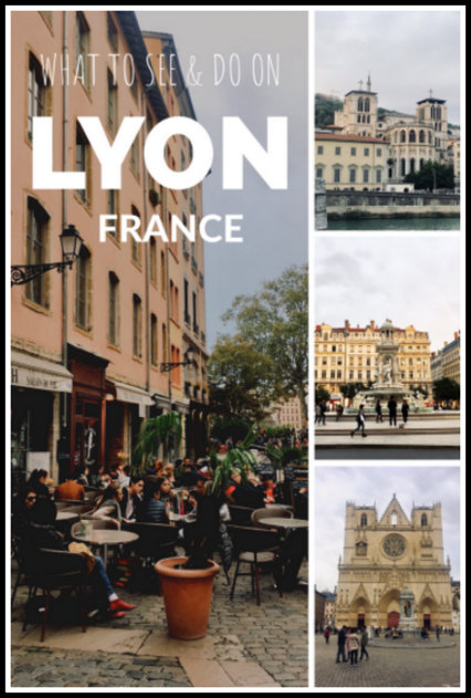 what to see and do in Lyon France