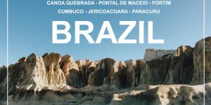 BRAZIL | Ceara state – 3 weeks trip in the Northeast