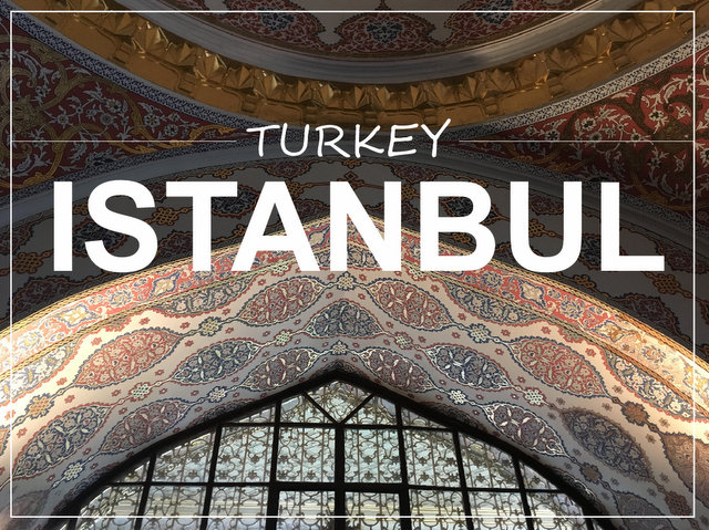 Istanbul Turkey what to see and do