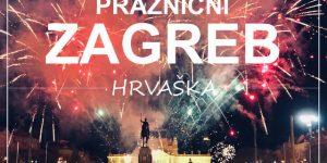 ZAGREB, Hrvaška   izlet iz Ljubljane z vlakom na božične sejme
