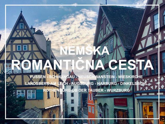 Nemška Romantična cesta Nemčija Fšssen Wšrzburg Rothenburg potopis potovanje