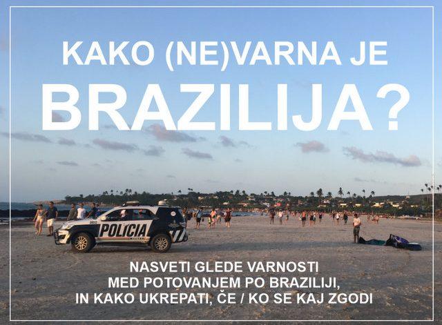 Kako (ne)varna je Brazilija - nasveti za potovanje po južni Ameriki