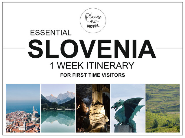 SLOVENIA 1 week itinerary for first time visitors_Western and central Slovenia