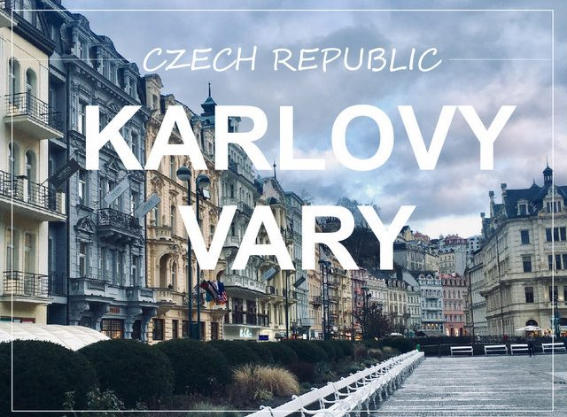 Karlovy Vary Czech Republic what to see and do