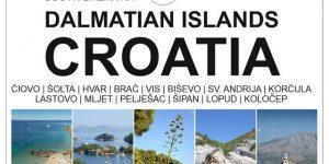 SOUTH DALMATIAN ISLANDS, Croatia | Čiovo, Šolta, Brač, Hvar, Vis, Korčula, Mljet, Lastovo, Pelješac & Elaphiti islands