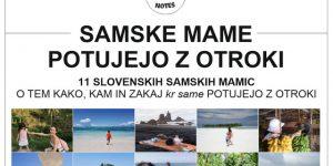 Slovenske samske mamice, ki potujejo z otroki