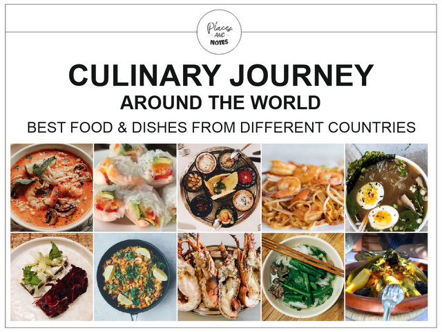 Culinary journey around the world - best food and dishes from different countries