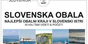 SLOVENSKA OBALA | ideje in nasveti kaj videti in početi na obali med Ankaranskim polotokom in Sečoveljskimi solinami