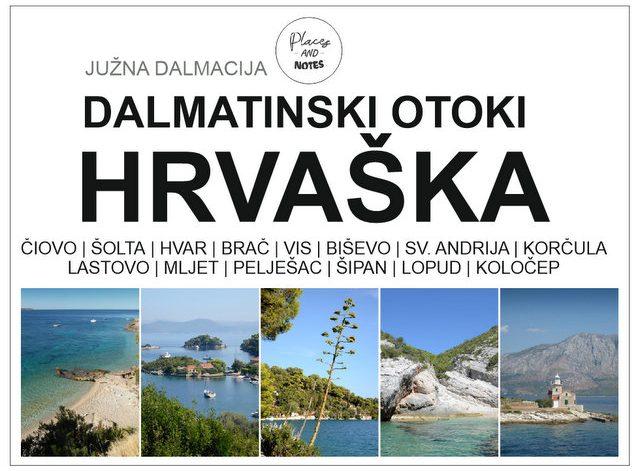 Južna Dalmacija Dalmatinski otoki Hrvaška Brač Hvar Korčula Vis počitnice