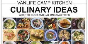 CULINARY IDEAS | what to cook and eat on road trips & cmaping trips