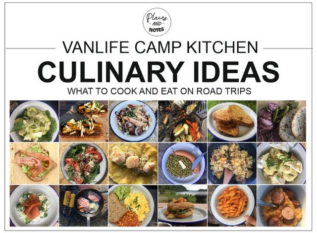 Vanlife camp kitchen culinary ideas What to cook on camping trips