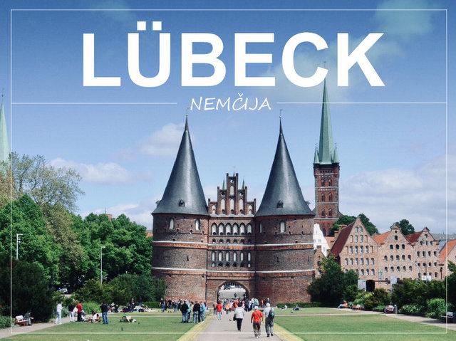 Lübeck Nemčija kaj videti in početi izlet v severno Nemčijo