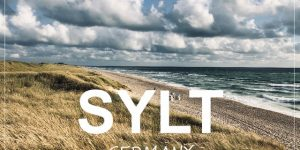 SYLT, Germany | 4 days on the island of the rich and the famous