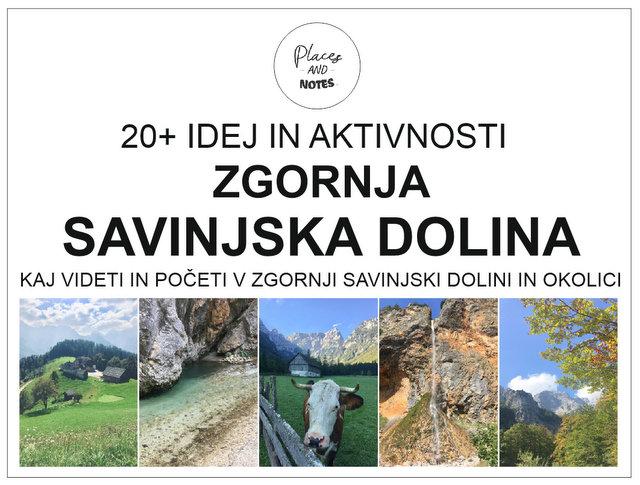 Ideje in aktivnosti kaj videti in početi v Zgornji Savinjski dolini Slovenija - od Logarske doline do Velenja