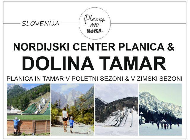 Nordijski center Planica in dolina Tamar Slovenija