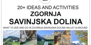 WHAT TO SEE & DO IN UPPER SAVINJA VALLEY, Slovenia |  hikes, sports & other activities, natural & cultural sights and more