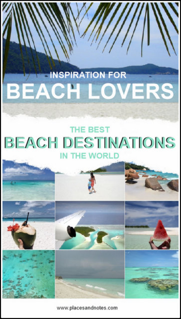 Best beach destinations and beaches in the world
