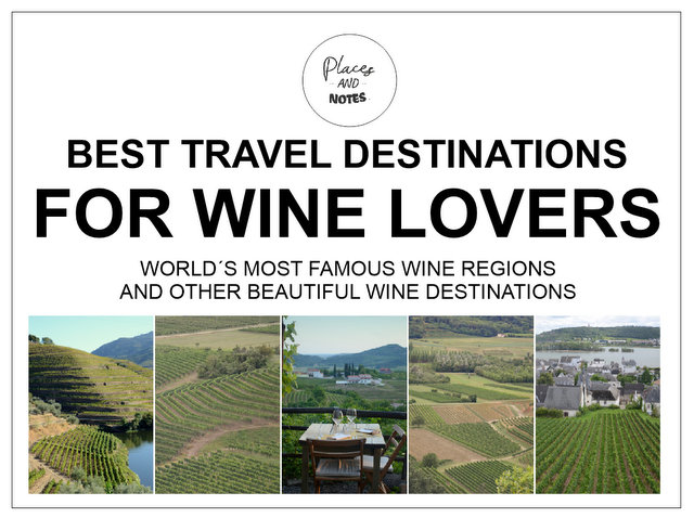Best travel destinations for wine lovers worlds famous wine regions