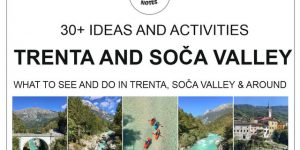 SOČA VALLEY, Slovenia | hikes, sports & other activities, natural & cultural sights and more