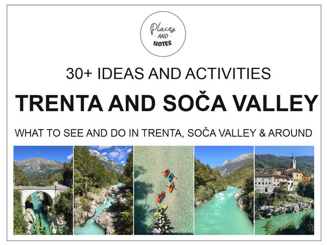 Trenta and Soca valley Slovenia what to see and do