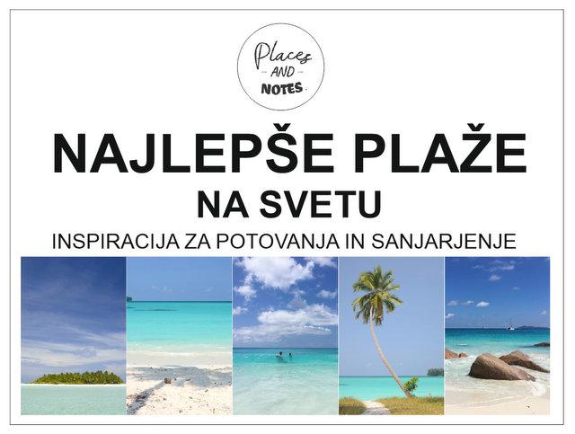 najlepše plaže na svetu inspiracija za potovanja sanjske destinacije