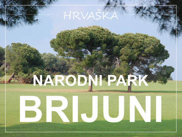 narodni park Brujini Hrvaška Pula vikend izlet