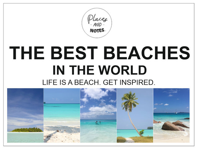 the best beaches in the world travel inspiration dream destinations