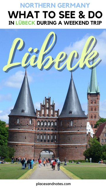 Lübeck Germany what to see and do weekend trip