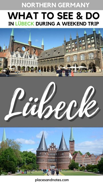 Lübeck northern Germany what to see and do during a weekend trip