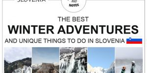 BEST ADVENTURES AND UNIQUE THINGS TO DO IN SLOVENIA IN THE WINTER | sports, recreation, events, relaxation and fun in the snow