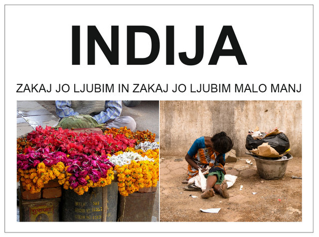 Zakaj jo ljubim in zakaj jo ljubim malo manj -potovanje v Indijo