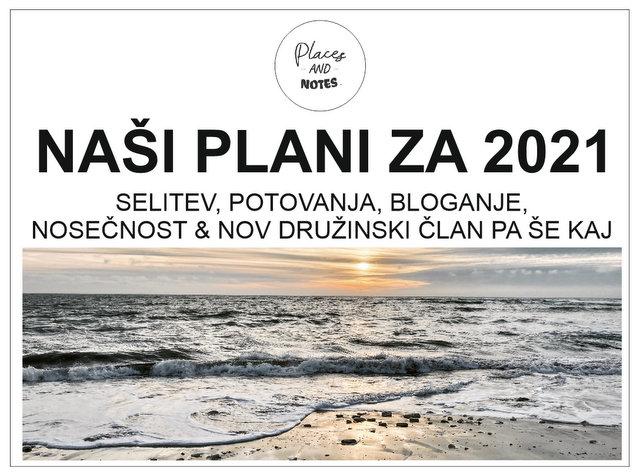 Plani-2021-potovanja-bloganje-potopisi-selitev