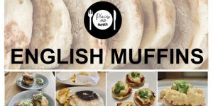 ENGLISH MUFFINS | recipe and ideas
