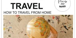 VIRTUAL TRAVEL | how to travel from home