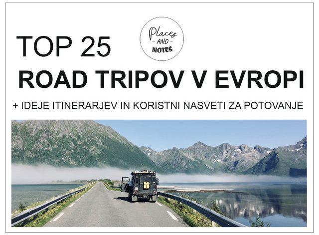 25 najboljših road tripov v Evropi in ideje itinerarjev ter nasveti za pototvanje