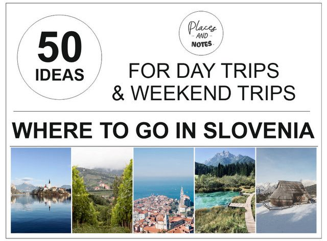 50-ideas-daytrips-weekend-trips-Slovenia