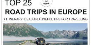 THE BEST ROAD TRIPS IN EUROPE | 25 ideas and destinations