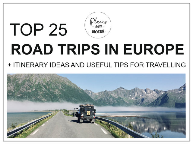 25 epic amazing best road trips in Europe with itinerary ideas and useful tips for tarvelling