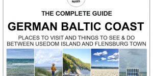 BALTIC COAST, Germany | a complete guide of best islands, beaches and towns between Usedom and Flensburg