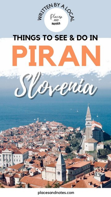 Piran, Slovenia - what to see and do, sightseeing and activities Slovene coast