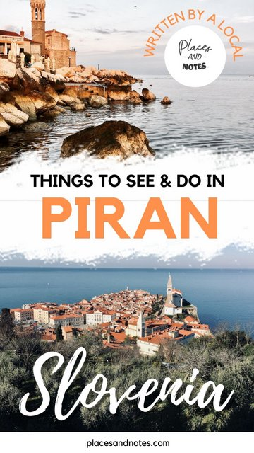 What to see and do in Piran Slovenia sightseeing and activities